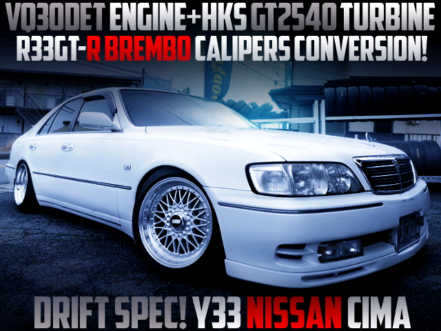 GT2540 TURBO AND R33GTR Brembo BRAKES AND UPGRADED AT SHIFT FOR Y33 CIMA VIP