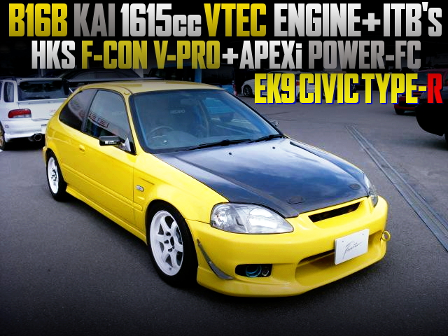 B16B 1615cc AND ITB INTO A EK9 CIVIC TYPE-R YELLOW