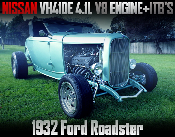 NISSAN VH41DE V8 SWAPPED 1932 FORD ROADSTER