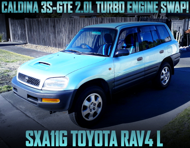 CALDINA 3S-GTE TURBO ENGINE SWAPPED SXA11G TOYOTA RAV4 L