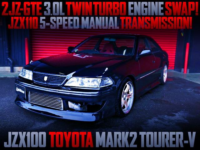 2JZ 3000cc TWINTURBO ENGINE SWAPPED JZX100 MARK2 TOURER-V