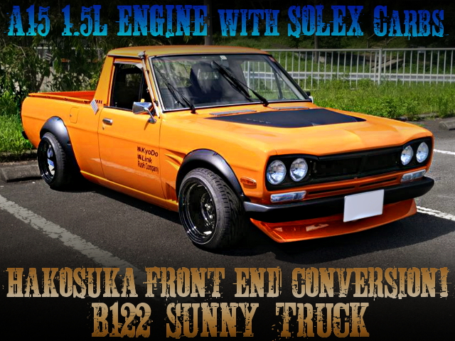 HAKOSUKA FRONT END AND A15 ENGINE CONVERSION B122 SUNNY TRUCK