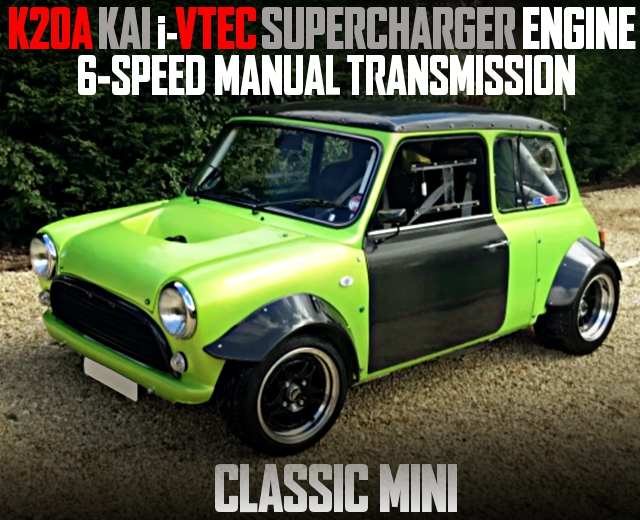 SUPERCHARGED K20A iVTEC SWAPPED CLASSIC MINi