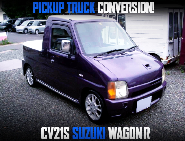 PICKUP TRUCK CONVERSION CV21S WAGON R