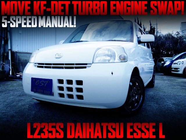 KF-DET TURBO ENGINE SWAPPED L235S DAIHATSU ESSE L