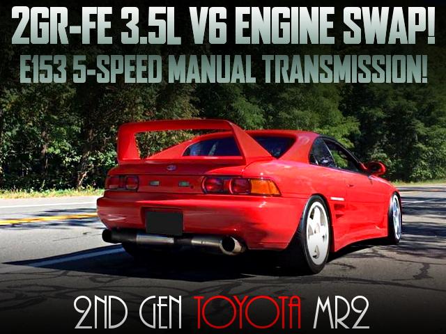 2GR 3500cc V6 ENGINE SWAPPED 2nd Gen MR2