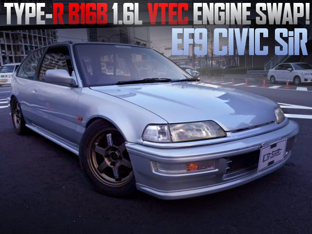 B16B VTEC ENGINE SWAPPED EF9 CIVIC SiR
