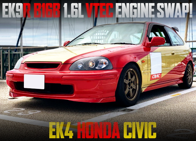 EK9R B16B VTEC ENGINE SWAPPED EK4 CIVIC OF OSAKA KANJOZOKU