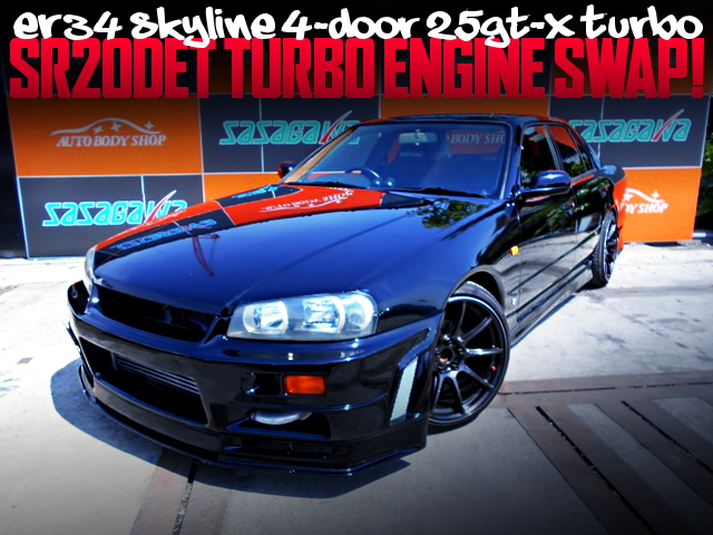 SR20 TURBO ENGINE SWAPPED R34 SKYLINE 4-DOOR FOR BLACK