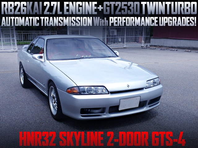 RB26 2700cc GT2530 TWIN TURBO With HNR32 SKYLINE 2-DOOR GTS-4