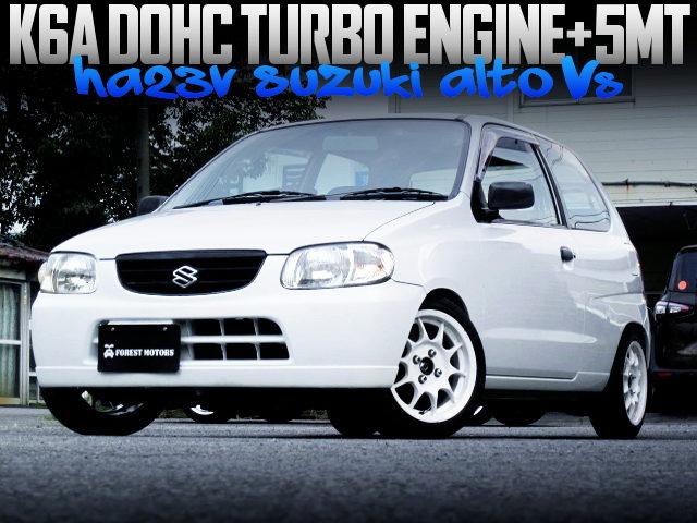 K6A DOHC TURBO ENGINE AND 5MT SWAPPED HA23V ALTO VAN Vs