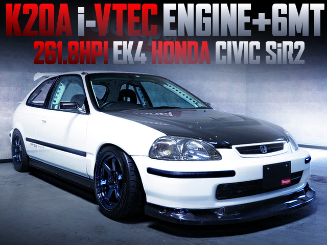 K20A iVTECSWAPPED EK4 CIVIC SiR2