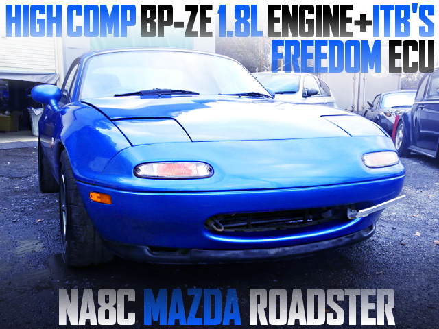 HIGH-COMP BP-ZE ENGINE With ITBs OF NA8C ROADSTER