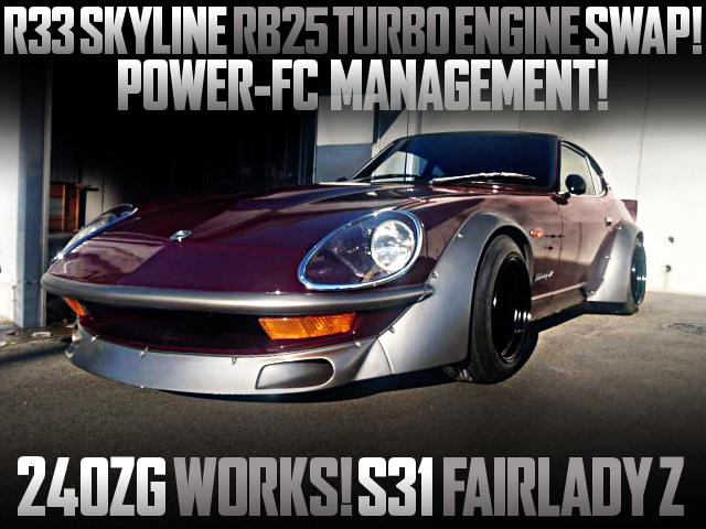 RB25DET TURBO ENGINE SWAPPED S31 Fairlady Z 240ZG WORKS