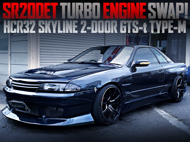 SR20DET SWAPPED HCR32 SKYLINE 2-DOOR GTS-t TYPE-M