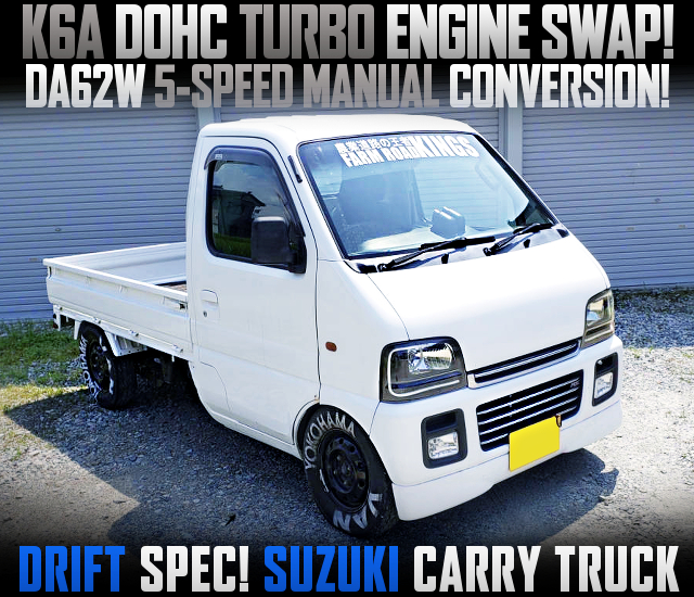 K6A TURBO ENGINE SWAPPED DRIFT SPEC CARRY TRUCK