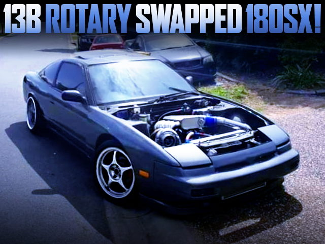 13B ROTARY ENGINE SWAPPED 180SX