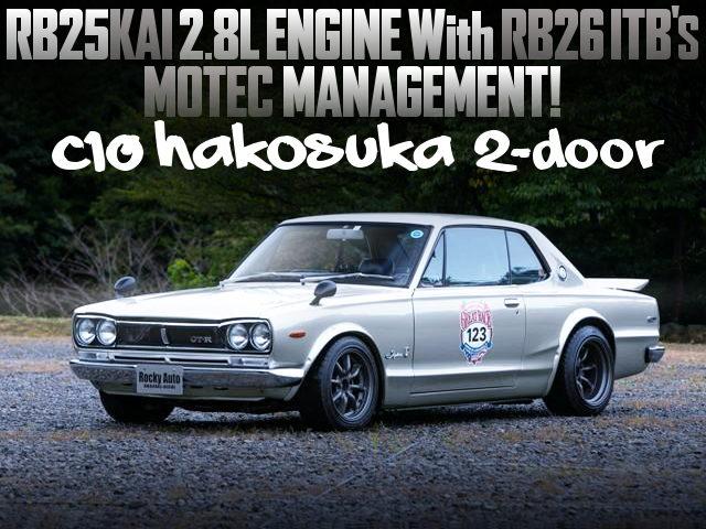RB25 2800cc With RB26 ITBs INTO C10 HAKOSUKA 2-DOOR