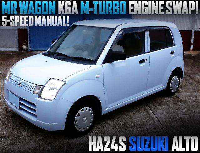 MR WAGON K6A M-TURBO ENGINE SWAPPED HA24S ALTO