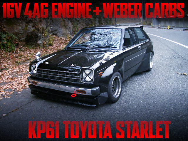 16V 4AG with WEBER CARBS OF KP61 STARLET TS WIDEBODY