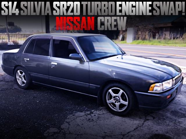 S14 SILVIA SR20 TURBO ENGINE SWAPPED NISSAN CREW