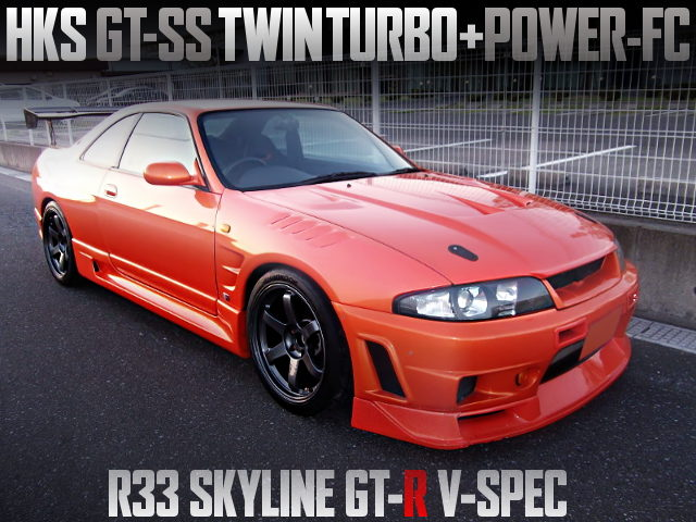 GT-SS TWIN TURBO AND POWER-FC INTO R33 GT-R V-SPEC ORANGE
