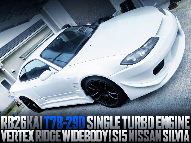 RB26 T78-29D SINGLE TURBO SWAPPED S15 SILVIA WIDEBODY