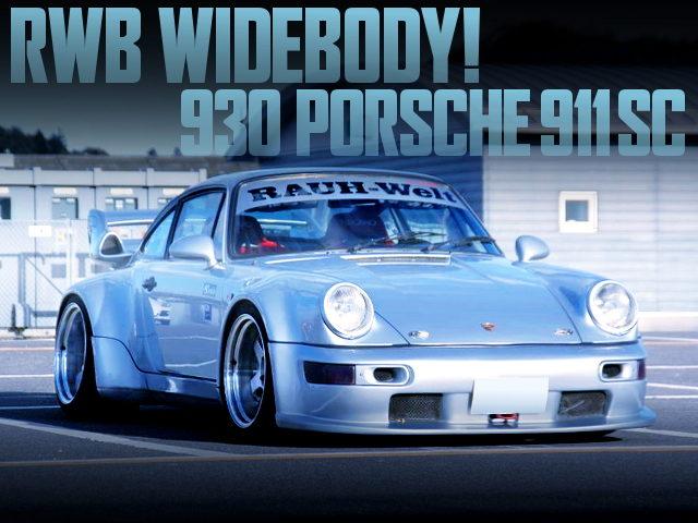 RWB WIDEBODY OF 930 PORSCHE 911 SC