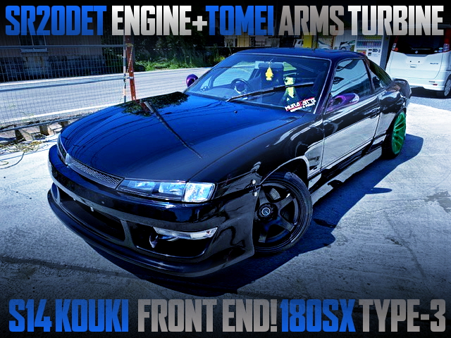 S14 KOUKI FRONT END AND ARMS TURBO WITH 180SX TYPE-3