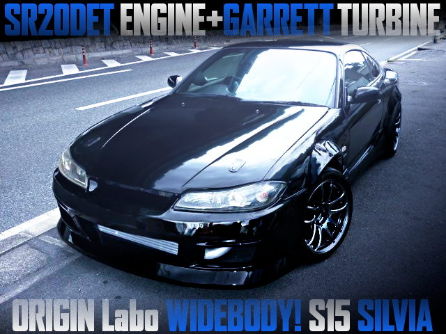 ORIGIN LABO WIDEBODY AND GARRETT TURBINE WITH S15 SILVIA