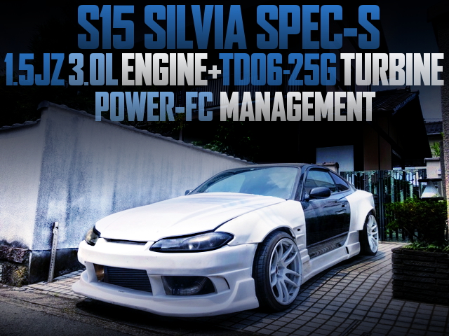 15JZ 3000cc With A TD06-25G TURBO INTO S15 SILVIA