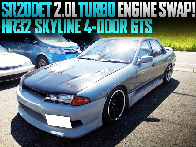 SR20 TURBO ENGINE SWAPPED HR32 SKYLINE 4-DOOR GTS