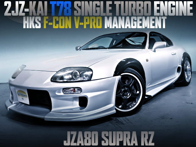 2JZ T78 SINGLE TURBO ENGINE INTO JZA80 SUPRA RZ WIDEBODY