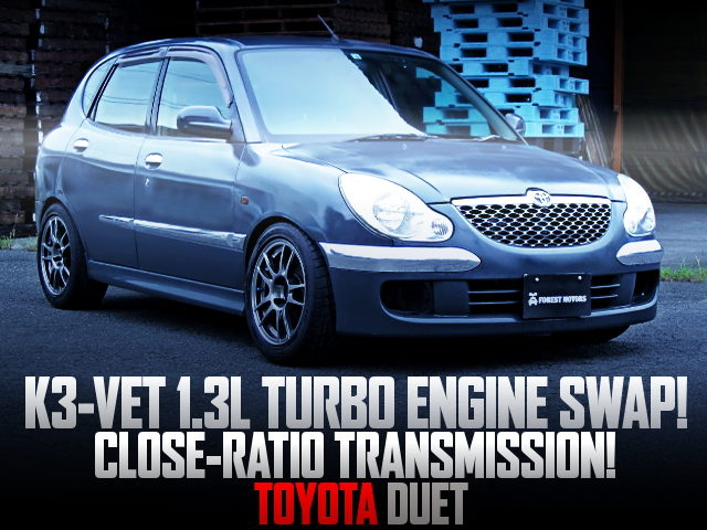 K3-VET TURBO ENGINE SWAPPED TOYOTA DUET
