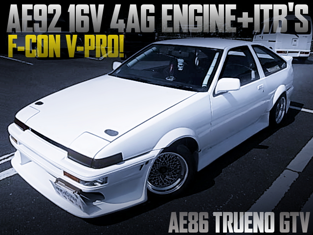 AE92 4AG with ITBs AND F-CON V-PRO OF AE86 SPRINTER TRUENO GTV