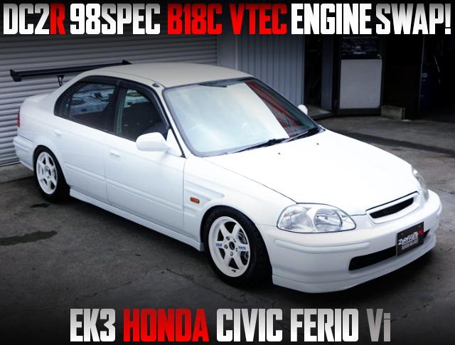 TYPE R 98SPEC B18C SWAPPED EK3 CIVIC FERIO Vi