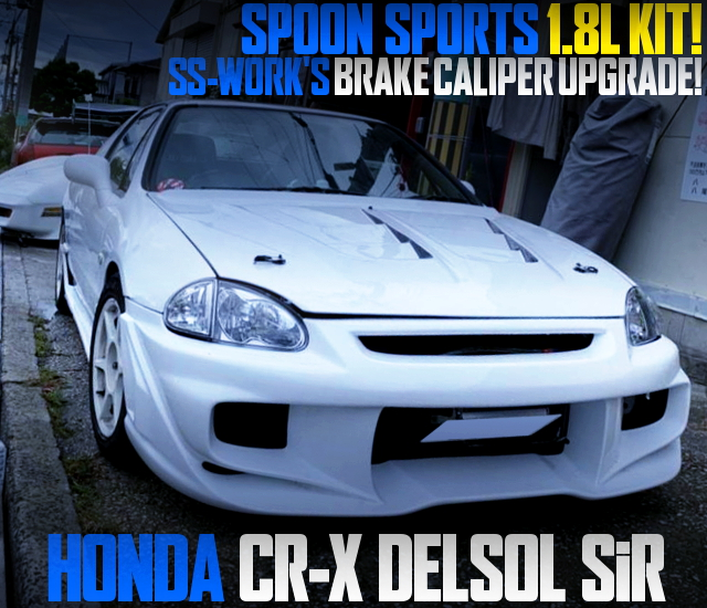 SPOON SPORTS 1800cc VTEC ENGINE INTO CR-X DELSOL SiR