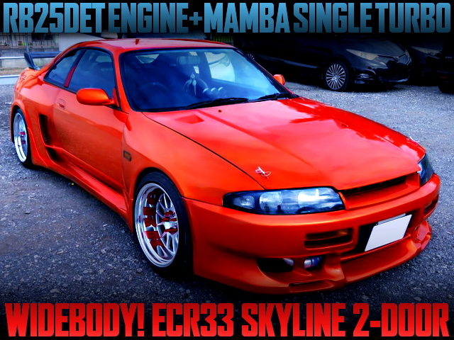 RB25DET With MAMBA SINGLE TURBO OF ECR33 SKYLINE WIDEBODY