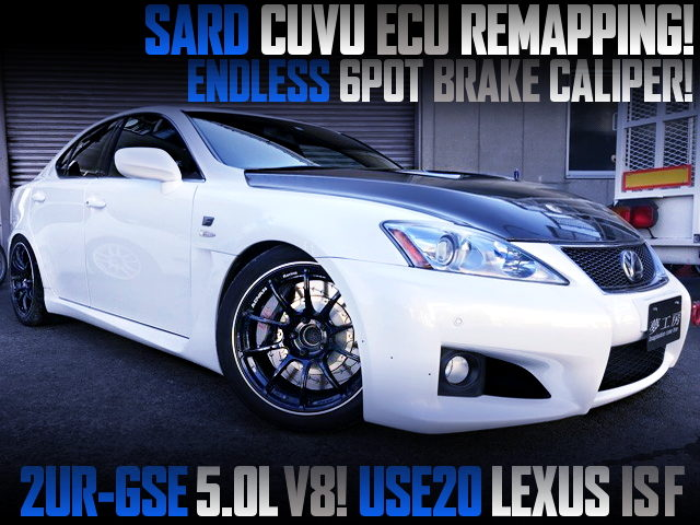 SARD CUVU ECU RREMAPPING OF USE20 LEXUS IS-F