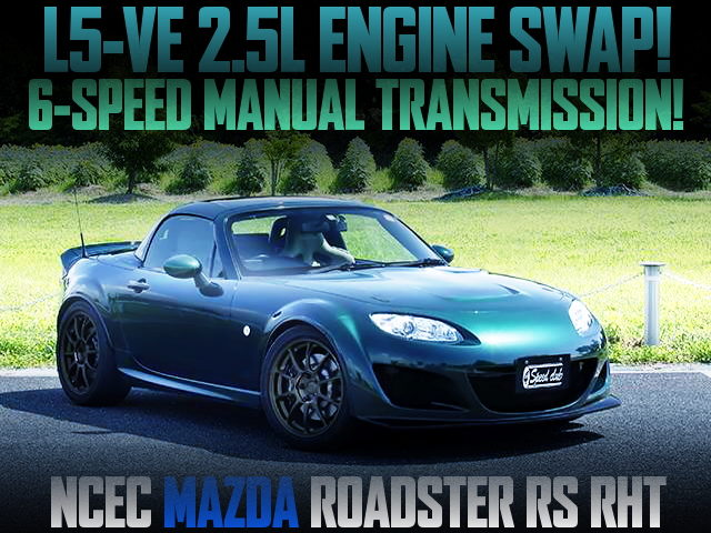 L5-VE 2500cc ENGINE SWAPPED NCEC ROADSTER
