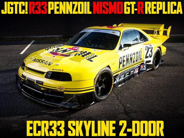 JGTC PENNZOIL NISMO GT-R REPLICA TO ECR33 SKYLINE 2-DOOR