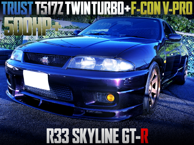 T517Z TWINTURBO AND F-CON V-PRO WITH R33 GT-R
