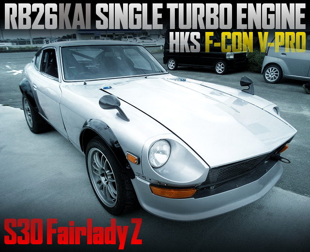 RB26 With GREDDY SINGLE TURBO INTO A S30 FAIRLADY Z