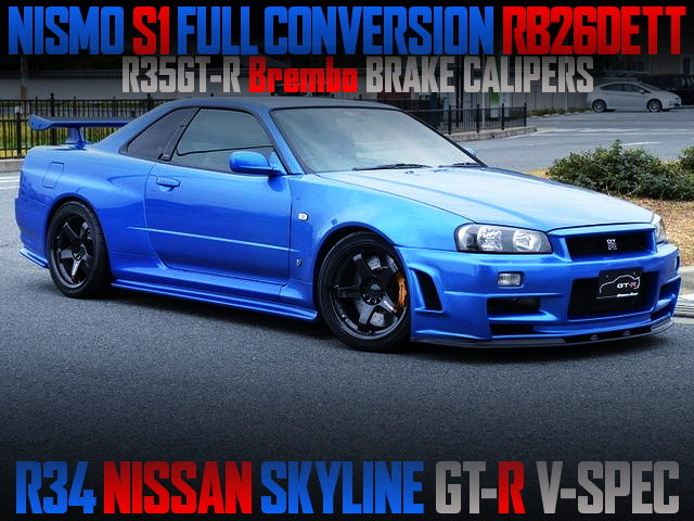 NISMO S1 CONVERSION RB26DETT TO A R34 GT-R V-SPEC