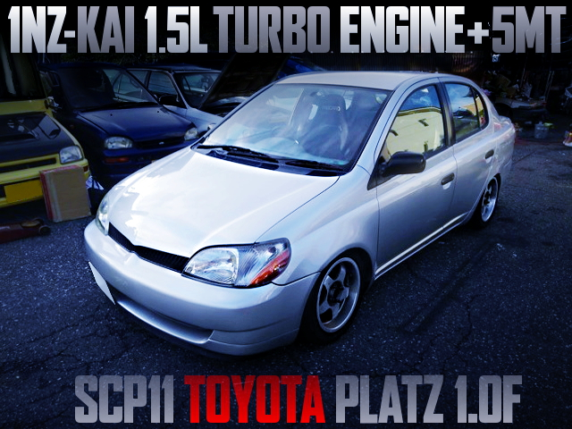 1NZ 1500cc TURBO ENGINE AND 5MT SWAPPED SCP11 TOYOTA PLATZ