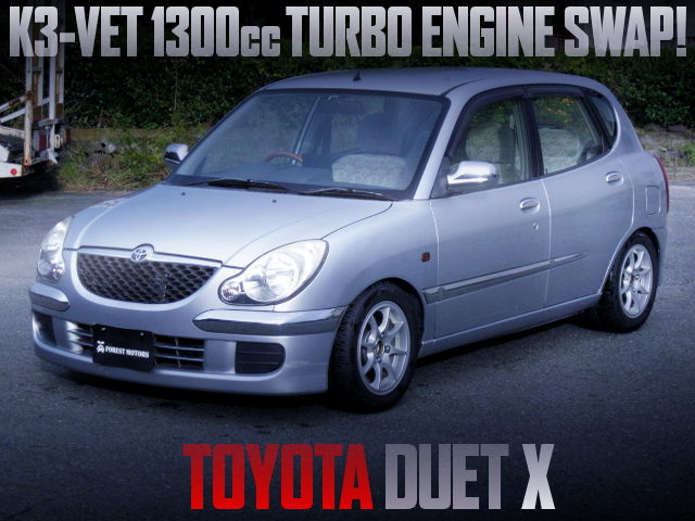 K3-VET 1300cc TURBO ENGINE SWAPPED TOYOTA DUET X SILVER