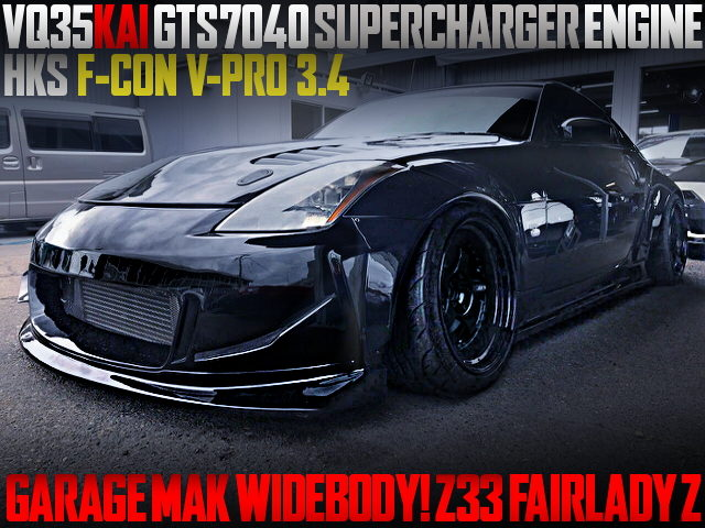 VQ35 SUPERCHARGER AND GARAGE MAK WIDEBODY WITH Z33 FAIRLADY Z