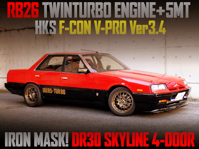 RB26 TWINTURBO SWAPPED IRON MASK DR30 SKYLINE 4-DOOR