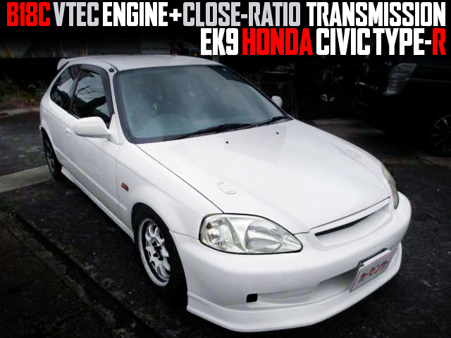 B18C And CLOSE RATIO GEARBOX INTO A EK9 CIVIC TYPE-R