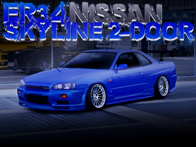 STANCE AND GT-R FACE WITH ER34 SKYLINE 2DOOR